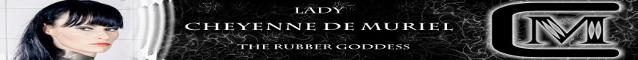 RUBBER with Lady Cheyenne de Muriel