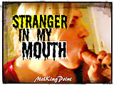 Stranger in my mouth (remastered)
