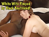 White Wife Pimped By Black Boyfriend!