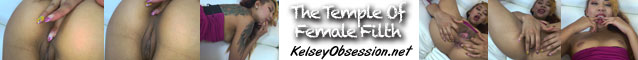 Cum Worship at Kelsey Obsession: The Temple of Female Filth