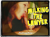 Milking the Lawyer (remastered)