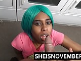 Ebony Teen Msnovember Sloppy Blowjob In Public Laundromat