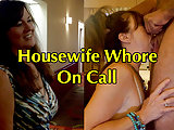 Housewife Whore on Call!