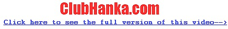 Click here to see how kinky Hanka can get