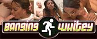 BANGINGWHITEY.com - Black Girls Banging White Guys