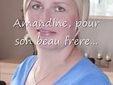 Amandine pour son Beau frere