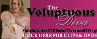 CLICK HERE To Buy Clips or DVD from The Voluptuous Diva Series